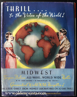 Thrill.to the Voice of the World! Midwest Super Deluxe All-Wave, World Wide Radios 9 to 2400 Meters (33 Megacycles to 125 KC) Guaranteed World-Wide R
