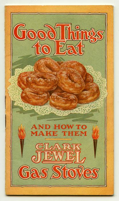 Good Things to Eat and How to Make Them. OVENS / RECIPES) Softcover