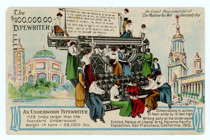 The $100,000.00 Typewriter WORLD'S FAIR / TYPEWRITERS) Postcard, 3 1/2 x 5 1/2 inches, featuring the  $100,000.00 Typewriter,  a 14 ton behemoth displayed at the 1915 World's Panama-Pacific Exposition in S