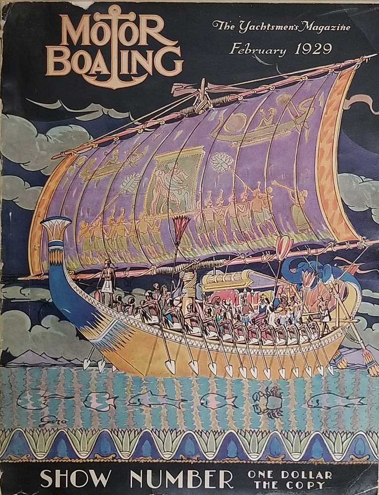 Motor Boating. The Yachtsmen†s Magazine. SAILING - MOTORBOAT SHOW NUMBER) Charles F. Chapman, Editor. Softcover The magazine's annual (hefty)  New York Motorboat Show Number ; 11 ¾ x 8 ½ inches; 496 pp; profusely illustrated. A most engaging feature is the c