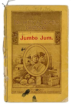 Jumbo Jum (An Original Farce in One: PLAY EPHEMERA: JUMBO