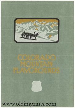 Colorado Mountain Playgrounds. Issued by Union Pacific System.