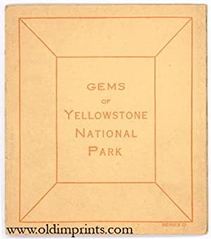 Gems of Yellowstone National Park. Series D.
