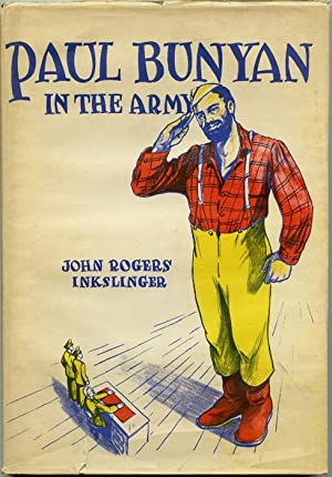 Paul Bunyan In The Army.