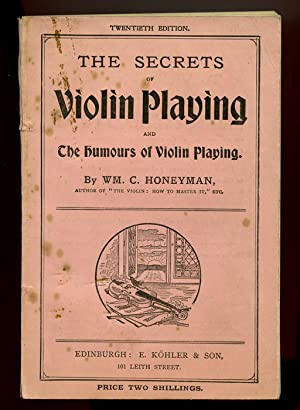 The Secrets of Violin Playing and The Humours of Violin Playing.