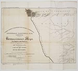 United States Northern Boundary Commission. Reconnaissance Maps . (Six sheets and Profile) Showin...