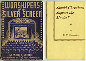 Worshipers of the Silver Screen. TOGETHER WITH Should Christians Support the Movies?.