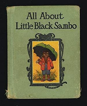 All About Little Black Sambo.