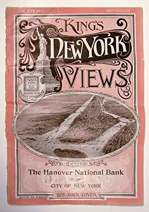 King's New York Views. Presented by The Hanover National Bank of the City of New York.