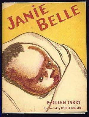 Janie Belle.: Tarry, Ellen. Sheldon,