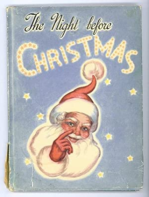 The Night Before Christmas. [IN COLOR PICTORIAL DUSTJACKET]