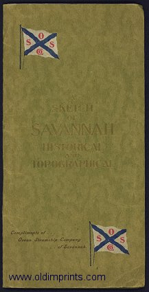 A Sketch of Savannah. Historical and Topographical.