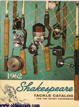 1962 Shakespeare Tackle Catalog for the Sport Fisherman.