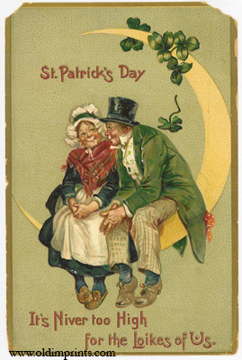 St. Patrick's Day. It's Niver too High for the Loikes of Us.