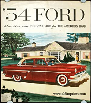 '54 Ford. More than ever the Standard for the American Road.