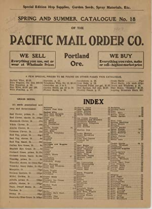 Spring and Summer Catalogue No. 18 of the Pacific Mail Order Co. Portland Ore.