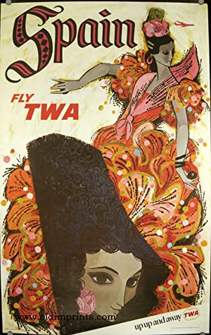 Spain. Fly TWA. up up and away TWA.