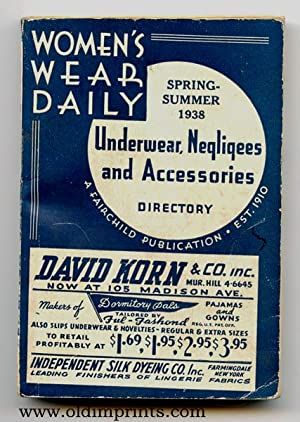 Women's Wear Daily. Spring - Summer 1938. Underwear, Negligees and Accessories Directory.