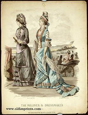 The Milliner & Dressmaker and Warehouseman's Gazette.: 1870s FASHION) David,