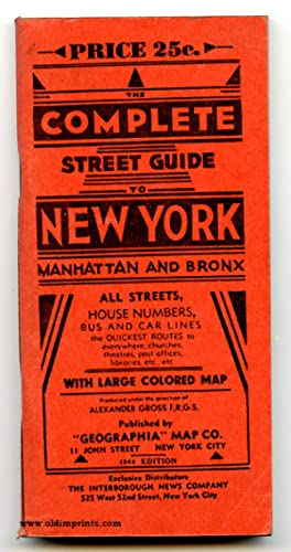 The Complete Guide to New York City Manhattan and Bronx. Authentic information on Streets, House ...