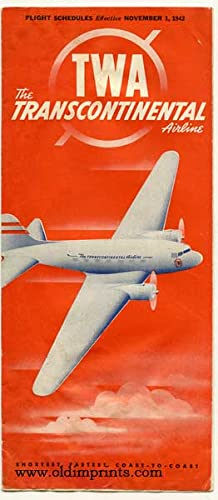 TWA The Transcontinental Airline. Shortest, Fastest, Coast-to-Coast.