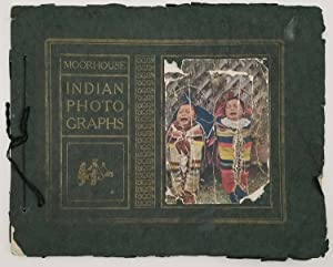 Souvenir Album of Noted Indian Photographs. Cover title: Moorhouse Indian Photographs.