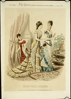 Latest Paris Fashions. Supplement - The Queen,: 1870s FASHION) Tofani