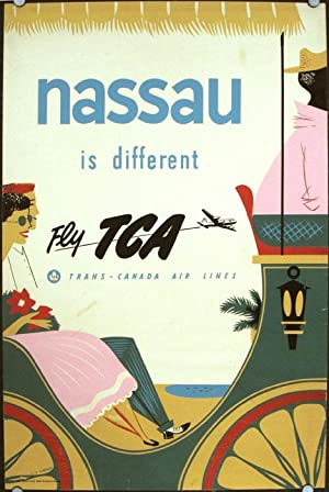 Nassau is different. Fly TCA. Trans-Canada Air Lines.
