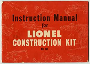 Instruction Manual for Lionel Construction Kit No. 121.