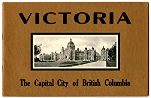 Victoria the Capital City of British Columbia.
