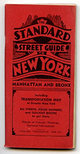 Standard Street Guide to New York Manhattan and Bronx.