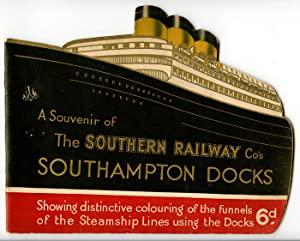 A Souvenir of the Southern Railways Co's Southampton Docks