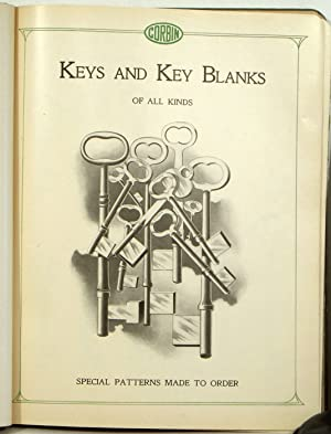 Illustrated Catalogue of Keys and Key Blanks, Tags, Strikes, Rings, Etc. Corbin Cabinet Lock Co. ...