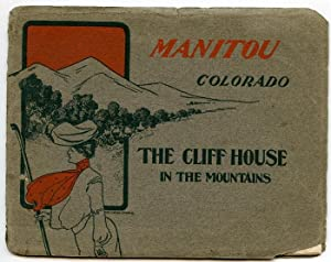 Manitou: Its Springs and a Brief Description of its Many Points of Interest. Cover title: Manitou...