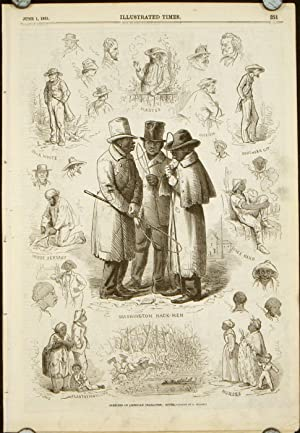 Sketches of American Character: North and South IN COMPLETE ISSUE OF ILLUSTRATED TIMES June 1, 1861.