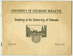 Building at the University of Colorado. University of Colorado Bulletin.