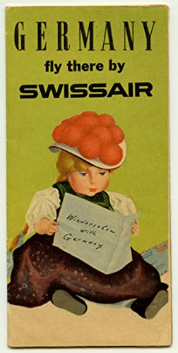Germany fly there by Swissair. (Wiedersehen with Germany).