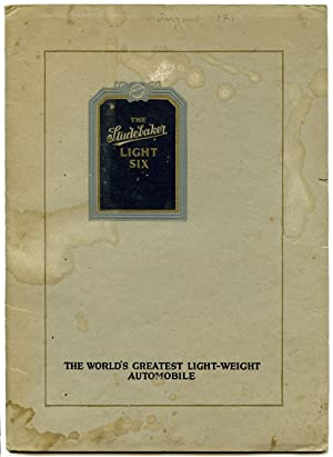 The Studebaker Light Six--The World's Greatest Light-Weight Automobile.