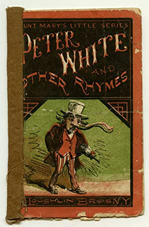 Peter White and Other Rhymes.