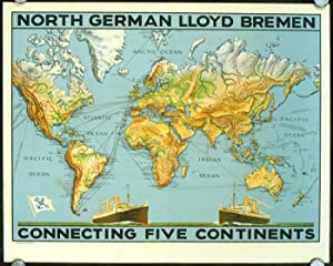 North German Lloyd Bremen Connecting Five Continents.