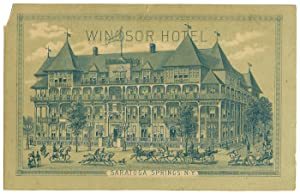 Windsor Hotel. Saratoga Springs, NY.