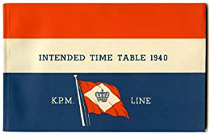 Intended Time Table for the year 1940. of the K. P. M. Line. (N. V. Kononklijke Paketvaart Maatsc...