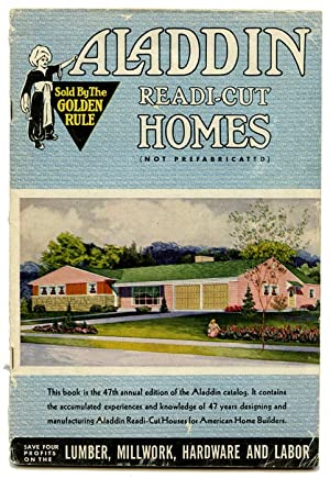 Aladdin Readi-Cut Homes (Not Prefabricated).