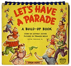 Let's Have a Parade. A Build-Up Book.