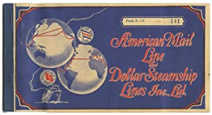 American Mail Line and Dollar Steamship Lines Inc. Ltd. ticket book.
