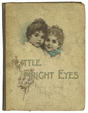 Little Bright Eyes. A Picture Book.: CHROMOLITHOGRAPH) Mack, Robert