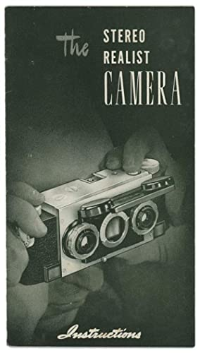 The Stereo Realist Camera. Instructions.
