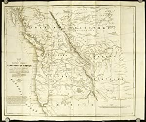 Map of the United States Territory of Oregon West of the Rocky Mountains. Exhibiting the various ...