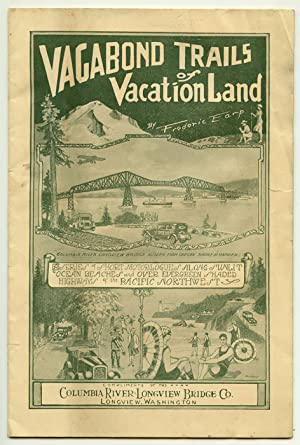 Vagabond Trails of a Professional Vacationist. (Cover title: Vagabond Trails of Vacation Land. A ...