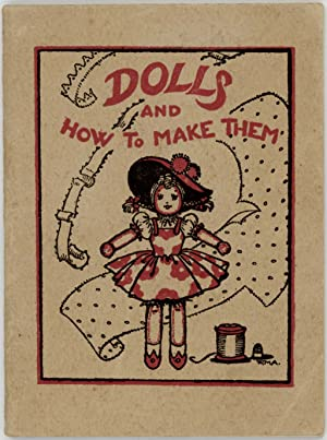 Dolls and How to Make Them.: SEWING / DOLLS)